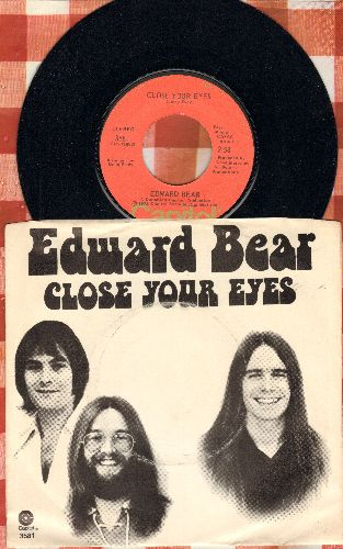 Bear, Edward - Close Your Eyes/Cachet County (with picture sleeve, song lyrics on black of sleeve) - M10/VG7 - 45 rpm Records