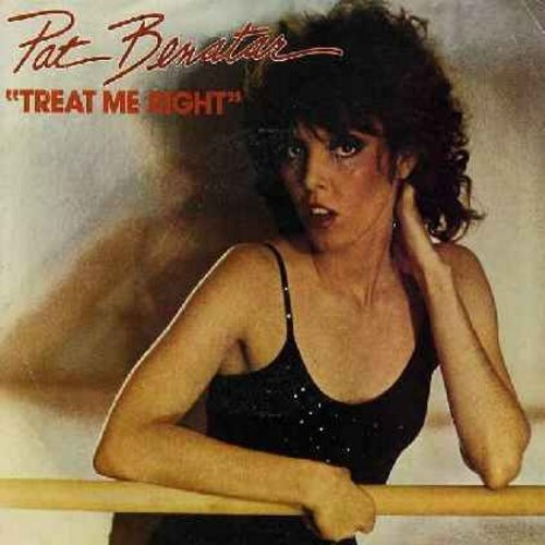 Benatar, Pat - Treat Me Right/Never Wanna Leave You (with picture sleeve)(minor wol) - EX8/VG6 - 45 rpm Records