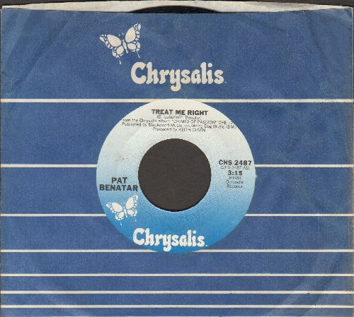 Benatar, Pat - Treat Me Right/Never Wanna Leave You (with Chrysalis company sleeve) - NM9/ - 45 rpm Records