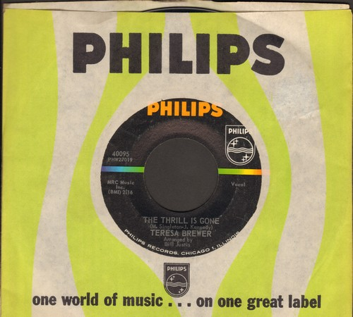 Brewer, Teresa - The Thrill Is Gone/She'll Never Never Love You (with vintage Philips company sleeve) - NM9/ - 45 rpm Records