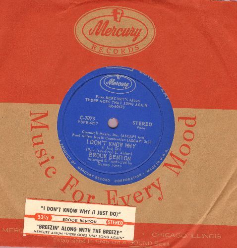 Benton, Brook - I Don't Know Why (I Just Do)/Breezin' Along With The Breeze (RARE 7 inch 33rpm STEREO record with vintage Mercury company sleeve and juke box label) - NM9/ - 45 rpm Records