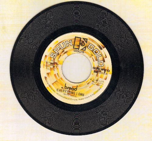 Bread - Everything I Own/Baby I'm - A Want You (authentic-looking double-hit re-issue) - NM9/ - 45 rpm Records