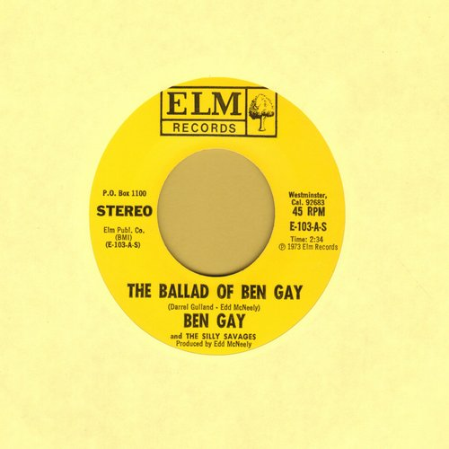 Ben Gay - The Ballad Of Ben Gay/Silly Savage Serenade - NM9/ - 45 rpm Records