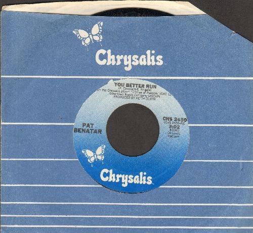 Benatar, Pat - You Better Run/Out-A-Touch (with Chrysalis company sleeve) - EX8/ - 45 rpm Records