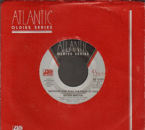 Benton, Brook - Nothing Can Take The Place Of You/Rainy Night In Georgia (double-hit re-issue, MINT condition with Atlantic company sleeve) - M10/ - 45 rpm Records