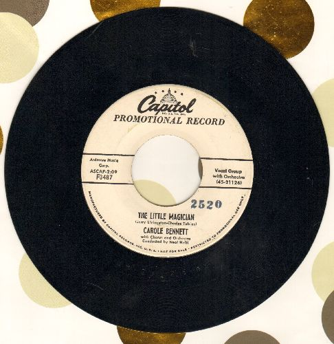 Bennett, Carole - The Little Magician/I Was Your Only Love (DJ advance pressing) (minor wol) - EX8/ - 45 rpm Records