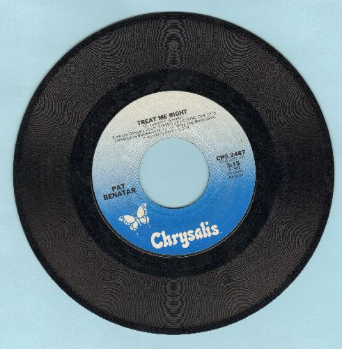 Benatar, Pat - Treat Me Right/Never Wanna Leave You  - VG7/ - 45 rpm Records