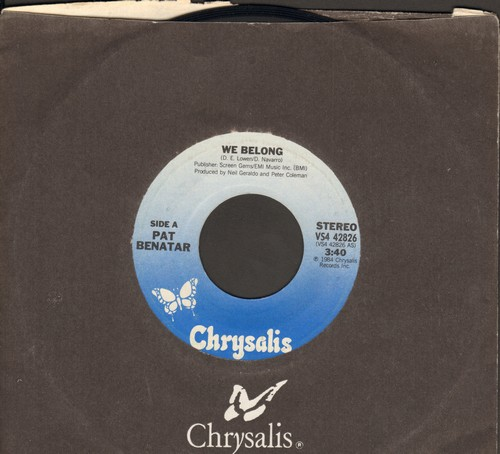 Benatar, Pat - We Belong/Suburban King (with Chrysalis company sleeve) - VG7/ - 45 rpm Records