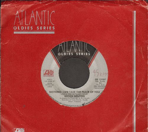 Benton, Brook - Nothing Can Take The Place Of You/Rainy Night In Georgia (double-hit re-issue with Atlantic company sleeve)(wol) - EX8/ - 45 rpm Records
