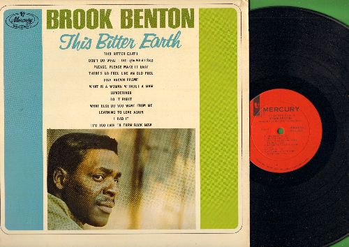 Benton, Brook - This Bitter Earth: What Is A Woman Without A Man, Fine Brown Frame, Don't Do What I Did (Do What I Say), I Had It (vinyl MONO LP record) - M10/EX8 - LP Records