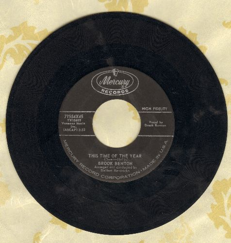 Benton, Brook - This Time Of The Year/Nothing In The World (Could Make Me Love You More Than I Do) - VG7/ - 45 rpm Records