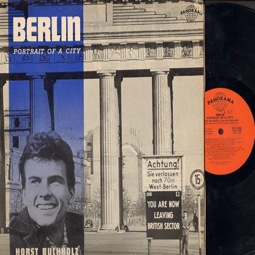 Buchholz, Horst & Eva Nelson - Berlin - Portrait Of A City: Horst Buchholz tells the story of Berlin (in English), Eva Nelson sings the songs of Berlin (in German) (vinyl MONO LP record) - NM9/EX8 - LP Records