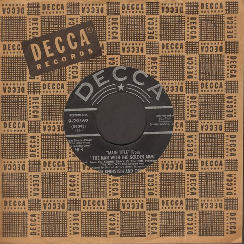Bernstein, Elmer & Orchestra - Main Title From The Man With The Golden Arm/Clark Street (with vintage Decca company sleeve) - EX8/ - 45 rpm Records