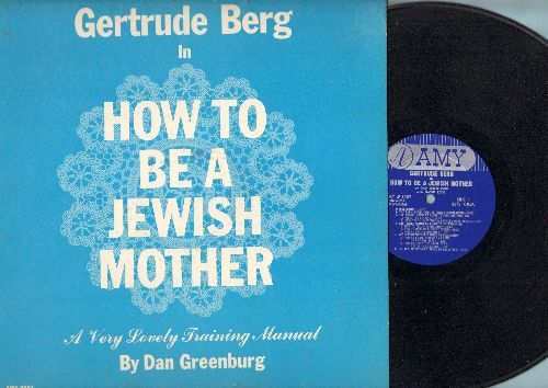 Berg, Gertrude - How To Be A Jewish Mother - A Very Lovely Training Manual By Dan Greeburg - M10/EX8 - LP Records