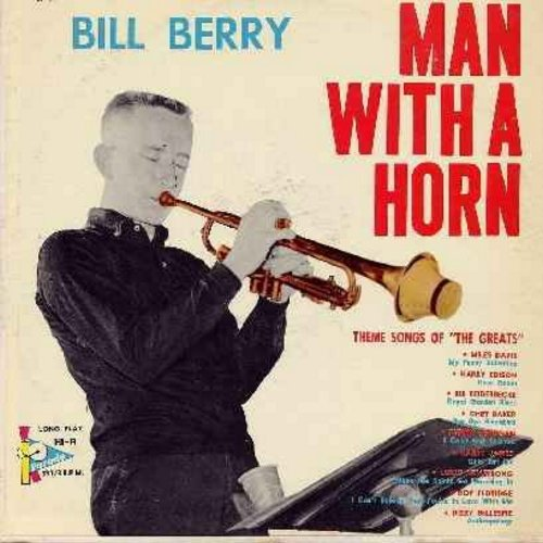 Berry, Bill - Man With A Horn - Theme Songs Of The Greats: My Funny Valentine, Bye Bye Blackbird, Chiri Biri Bin, When The Saints Go Marching In, Anthropology (vinyl LP record) - M10/EX8 - LP Records