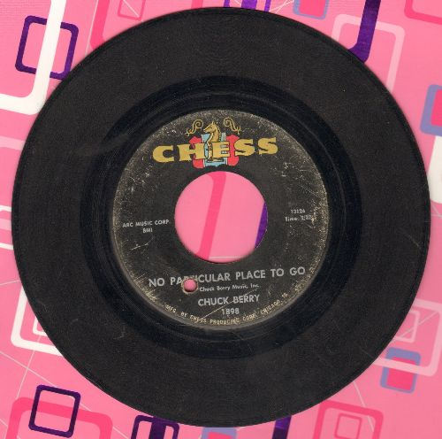 Berry, Chuck - No Particular Place To Go/You Two  (with company sleeve) - EX8/ - 45 rpm Records