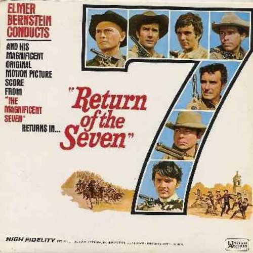 Bernstein, Elmer - Return Of The Seven - Original Motion Picture Sound Track, composed and conducted by Elmer Bernstein, featuring the hit title theme -The Magnificent Seven- (vinyl MONO LP record) - NM9/NM9 - LP Records