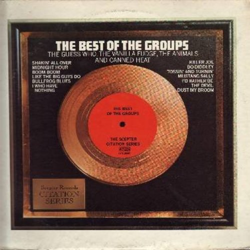 Guess Who, Animals, Vanilla Fudge, Canned Heat - Best Of The Groups: Mustang Sally, I Who Have Nothing, Killer Joe, Bo-Diddley, Shakin' All Over, Tossin' And Turnin' (vinyl LP record) - NM9/VG7 - LP Records
