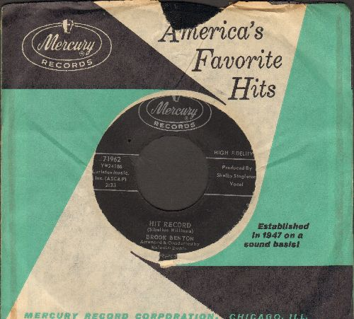 Benton, Brook - Hit Record/Thanks To The Fool (with vintage Mercury company sleeve) - NM9/ - 45 rpm Records
