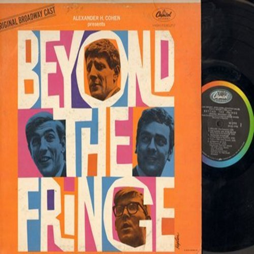 Beyond The Fringe - Beyond The Fringe - Original Broadway Cast Recording with Alan Bennett, Peter Cook, Jonathan Miller and Dudley Moore (vinyl MONO LP record) - EX8/VG7 - LP Records