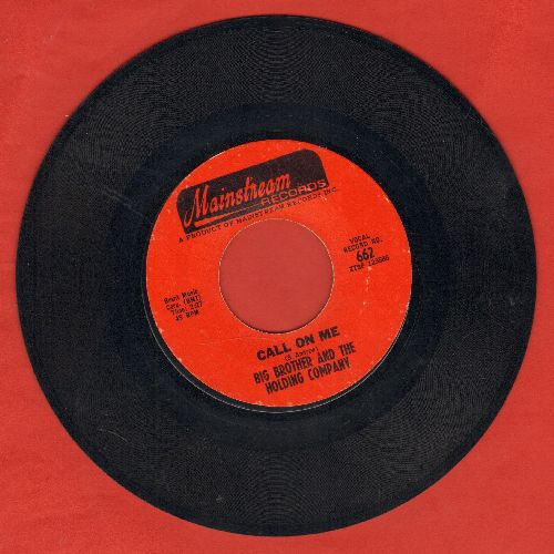 Big Brother & The Holding Company - Call On Me/Down On Me (featuring Janis Joplin) - EX8/ - 45 rpm Records