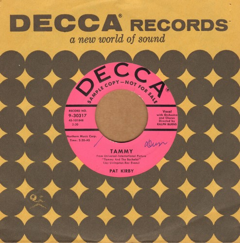 Kirby, Pat - Tammy/Don't Keep Silent (DJ advance pressing with Decca company sleeve) - EX8/ - 45 rpm Records