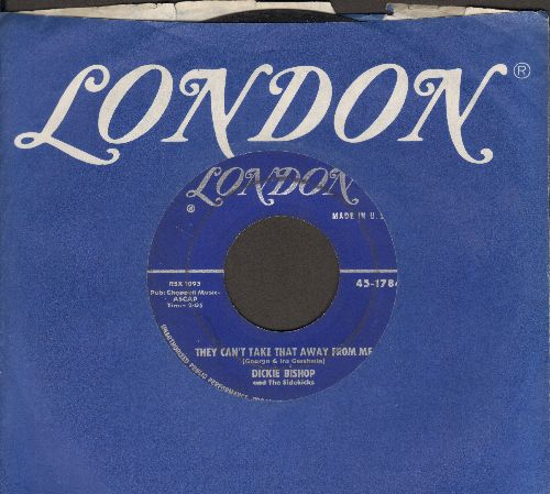 Bishop, Dickie & The Sidekicks - They Can't Take That Away From Me/Jumpin' Judy (with London company sleeve) - VG7/ - 45 rpm Records