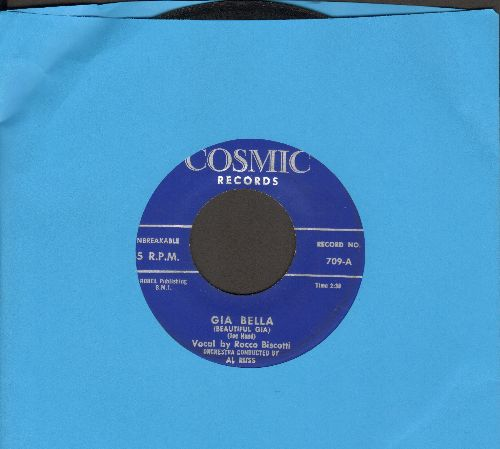 Biscotti, Rocco - Gia Bella/With All My Heart (sung in Italian and English) - EX8/ - 45 rpm Records