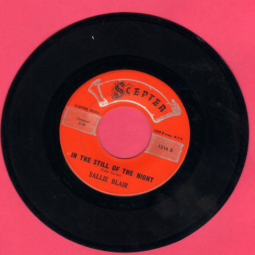 Blair, Sallie - In The Still Of The Night/Keep An Eye On Your Man (minor wol) - EX8/ - 45 rpm Records