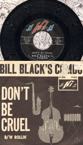Black, Bill Combo - Don't Be Cruel/Rollin' (with picture sleeve) - M10/EX8 - 45 rpm Records