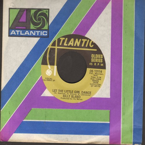 Bland, Billy - Let The Little Girl Dance/Remember Then (by The Earls on flip-side) (authentic-looking re-issue with Atlantic company sleeve) - NM9/ - 45 rpm Records