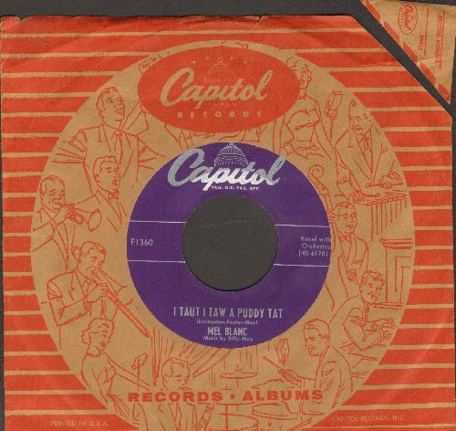 Blanc, Mel - I Taut I Taw A Puddy Tat/Yosemite Sam (with vintage Capitol company sleeve and juke box label) - VG7/ - 45 rpm Records