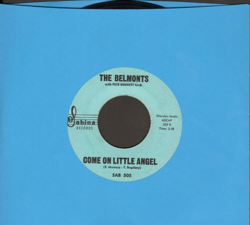 Belmonts - Come On Little Angel/How About Me  - EX8/ - 45 rpm Records