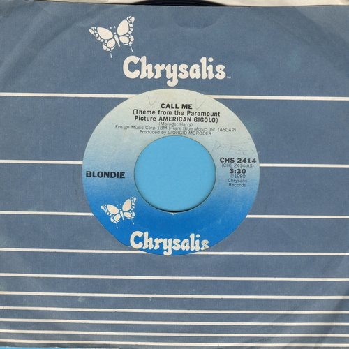 Blondie - Call Me (Theme From American Gigolo) (with Chrysalis company sleeve and juke box label) - EX8/ - 45 rpm Records