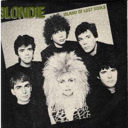 Blondie - Island Of Lost Souls/Dragonfly (with picture sleeve) - NM9/NM9 - 45 rpm Records