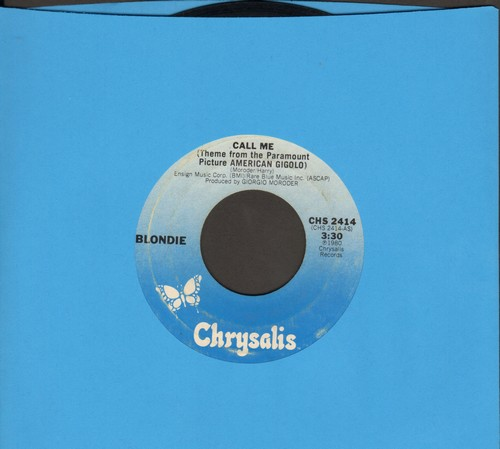Blondie - Call Me (Theme From American Gigolo)  - VG7/ - 45 rpm Records