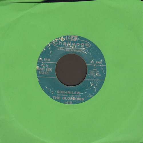 Blossoms - Son-In-Law/I'll Wait - VG7/ - 45 rpm Records