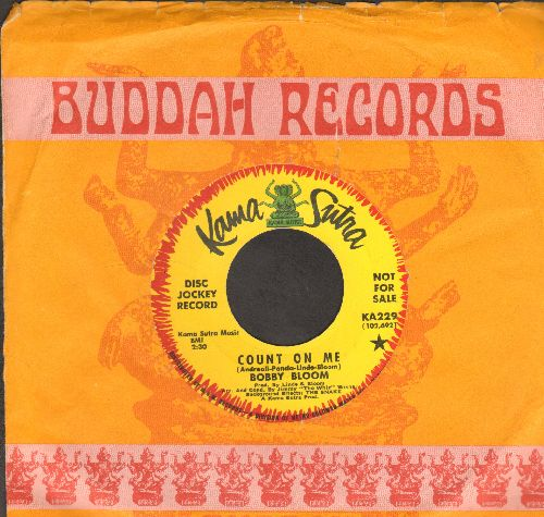 Bloom, Bobby - Count On Me/Was I Dreamin' (DJ advance pressing with company sleeve) - NM9/ - 45 rpm Records