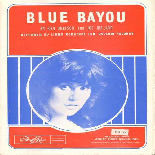 Ronstadt, Linda - Blue Bayou - SHEET MUSIC for Roy Orbison Classic made popular again in 1977 by Linda Ronstadt  (This is SHEET MUSIC, not any other kind of media!) (sol) - NM9/ - Sheet Music