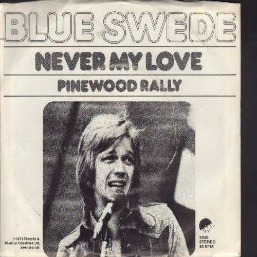 Blue Swede - Never My Love/Pinewood Rally (with picture sleeve) - NM9/EX8 - 45 rpm Records