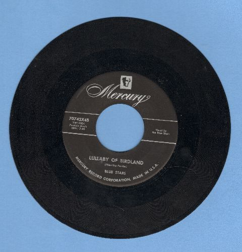 Blue Stars - Lullaby Of Birdland/That's My Girl (Vocal Jazz 2-sider, US Pressing, sung in French) - VG7/ - 45 rpm Records