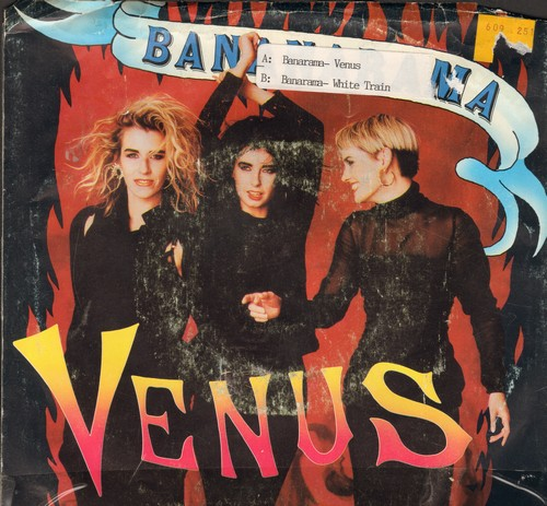 Bananarama - Venus (Baby, She's Got It!)/White Train (with picture sleeve,soc) - EX8/VG6 - 45 rpm Records