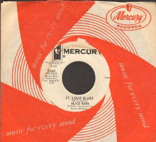 Babs, Alice - St. Louis Blues/After You've Gone (DJ advance pressing with RARE Mercury company sleeve) - EX8/ - 45 rpm Records