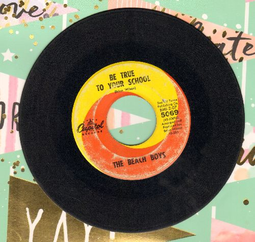 Beach Boys - Be True To Your School/In My Room - VG6/ - 45 rpm Records