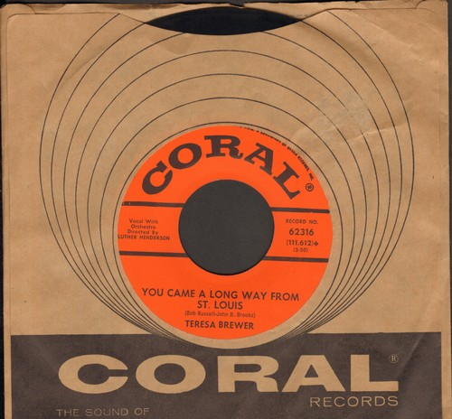 Brewer, Teresa - You Came A Long Way From St. Louis (with vintage Coral company sleeve) - NM9/ - 45 rpm Records