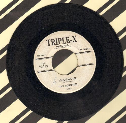 Bobbettes - I Shot Mr. Lee/Billy (DJ advance pressing) - EX8/ - 45 rpm Records