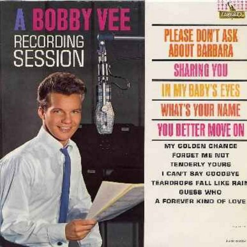 Vee, Bobby - A Bobby Vee Recording Session: Please Don't Ask About Barbara, Forget Me Not, What's Your Name (vinyl MONO LP record, NICE condition!) - NM9/EX8 - LP Records