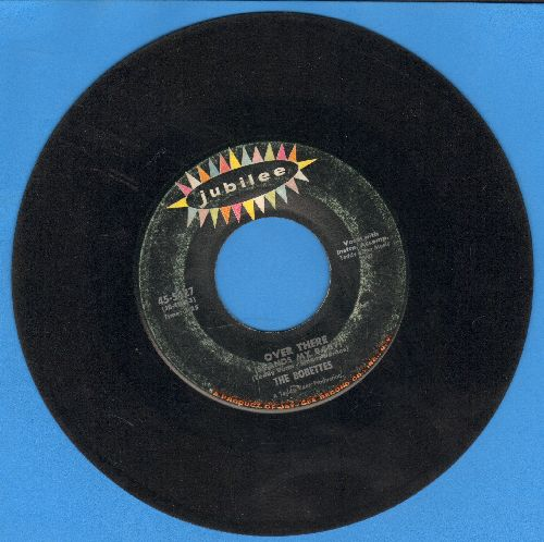 Bobbettes - Over There (Stands My Baby)/Loneliness - VG6/ - 45 rpm Records