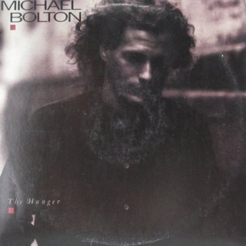 Bolton, Michael - The Hunger: (Sittin' On) The Doc Of The Bay, You're All I Need, Walk Away, Hot Love, Gina (vinyl STEREO LP record) - NM9/EX8 - LP Records