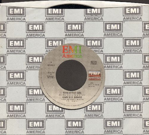 Bonds, Gary U.S. - This Little Girl (Is Mine)/Way Back When (with EMI company sleve) - EX8/ - 45 rpm Records